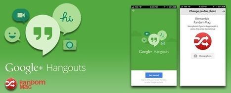 Google Hangouts - Las mejores Aplicaciones Android Gratis 2014 | Random Mag | Random Magazine | Scoop.it