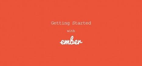 Getting Started With EmberJS » Return True | Ember.js | Scoop.it