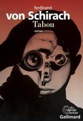 Critique de Tabou - Ferdinand von Schirach par AgatheDumaurier | livres allemands -  littérature allemande - livres sur l'Allemagne | Scoop.it