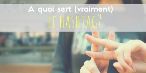 A quoi sert vraiment le hashtag? | Conseil et expertise comptable - fiscalité - juridique | Scoop.it