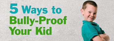 5 Ways to Bully-Proof Your Kid | Cyberbullying | Scoop.it