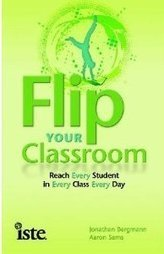 """How to Implement the 'Flipped Classroom'"" 