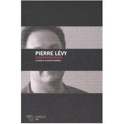 Cyberdemocrazia. Saggio di filosofia politica: Amazon.it: Pierre Lévy, G. Bianco, E. Busetto: Libri | A New Society, a new education! | Scoop.it