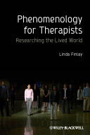 Phenomenology for Therapists | Gestalt Therapy | Scoop.it