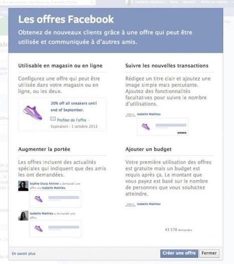 Découvrez la nouvelle fonctionnalité publicitiaire «Facebook Offers» | Digital Experiences by David Labouré | Scoop.it