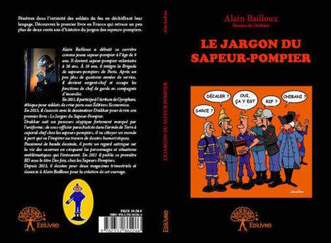 Roman | Le Jargon du Sapeur-Pompier par Alain Bailloux - AllôLesPompiers | Les Sapeurs-Pompiers ! | Scoop.it