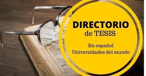 Directorio de buscadores de tesis en español en universidades del mundo | Educacion, ecologia y TIC | Scoop.it
