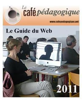 Guide 2012 du Web Pédagogique : sélection de 364 sites utiles pour l'école | Time to Learn | Scoop.it