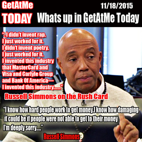GetAtMe TODAY Russell Simmons clears up things about what really happened in RUSH CARD GATE | GetAtMe | Scoop.it