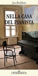 Jan Brokken - Nella casa del Pianista - Scheda del libro   Libri Gay   Scoop.it
