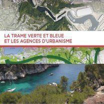 La trame verte et bleue et les agences d'urbanisme - aua/Toulouse | Actualité du centre de documentation de l'AGURAM | Scoop.it