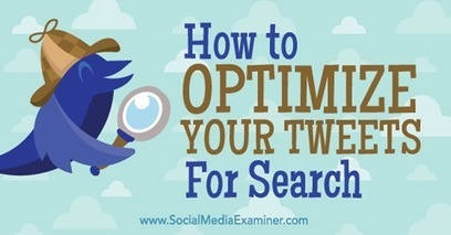 How to Optimize Your Tweets for Search | Surviving Social Chaos | Scoop.it