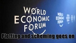Conspiracy: The Gathering In Davos Is About Plotting And Scheming | News From Stirring Trouble Internationally | Scoop.it