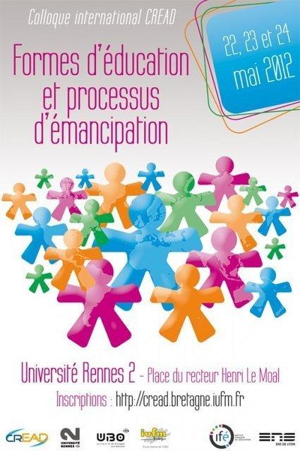 Colloque CREAD : Formes d'éducation et processus d'émancipation 22 - 24 Mai | DIGOUSK DRE NIVEROU | Scoop.it