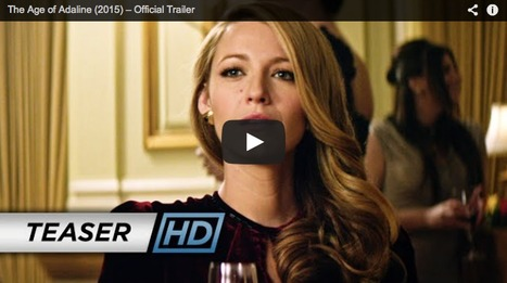 Watch: First Trailer for Blake Lively's 'Age of Adaline' | Le cinéma, d'où qu'il soit. | Scoop.it