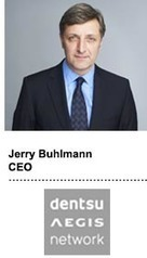 "Dentsu Aegis CEO Jerry Buhlmann: ""Eventually, Everything Will Become Programmatic"" 