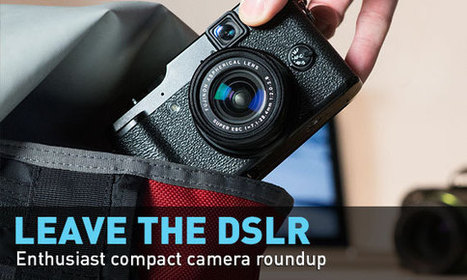 Enthusiast compact camera 2013 roundup: Digital Photography Review | How To Take Better Photographs | Scoop.it