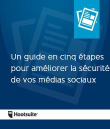 Un guide en cinq étapes pour améliorer la sécurité de vos médias sociaux | Going social | Scoop.it