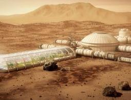 How to build a Mars colony that lasts – forever | Trends in Sustainability | Scoop.it
