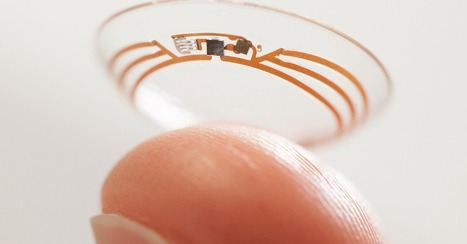 Google Smart Contact Lenses Move Closer to Reality | PJDM Daily | Scoop.it