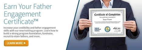 Get Your Father Engagement Certificate™ from the Nation's Leader | Healthy Marriage Links and Clips | Scoop.it