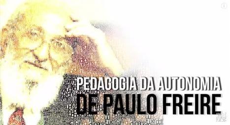 Teoria de Paulo Freire explicada em vídeo | Educação e Tecnologi@ | Scoop.it