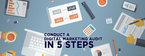 5 Steps to Audit Your Digital Marketing Strategy for 2015 | Public Relations & Social Media Insight | Scoop.it