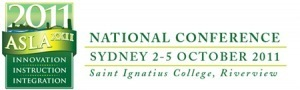 ASLA 2011 October conference in Sydney « Illawarra School ... | SCIS | Scoop.it