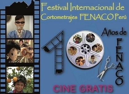 Comenzó la convocatoria al X Festival Internacional de Cortometrajes FENACO Lambayeque Perú 2013 | Limagris | arte | Scoop.it