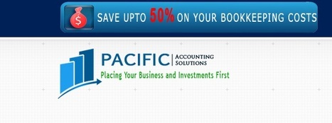 Benefits of Outsourcing Bookkeeping and Accounting Services in Sydney | Pacific Financial services in Sydney | Scoop.it