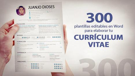 300 plantillas editables en Word para elaborar tu currículum | Profesión Palabra: oratoria, guión, producción... | Scoop.it