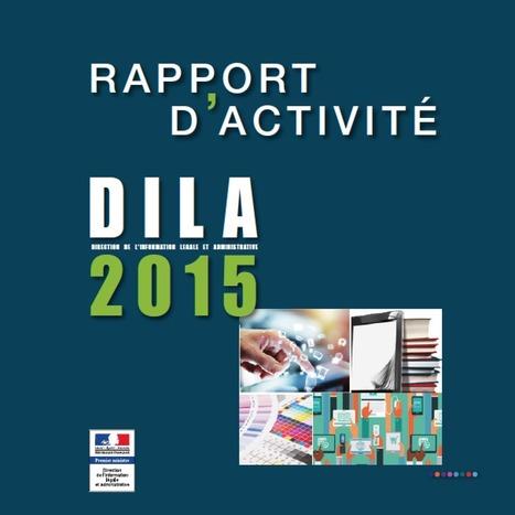 La DILA publie son rapport d'activité 2015 | Bibliothèques, Info-Doc et Innovation | Scoop.it