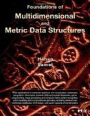 Foundations of Multidimensional and Metric Data Structures - Free eBook Share | RTREE | Scoop.it
