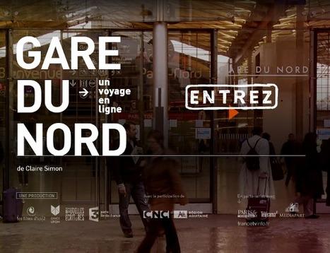 """Plongez dans la """"Gare du Nord"""" avec un webdoc de Claire Simon   DocPresseESJ   Scoop.it"""