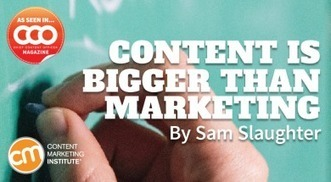 Content is Bigger Than Marketing | Surviving Social Chaos | Scoop.it