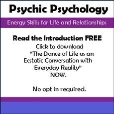 Psychic Psychology — Energy Skills for Life and Relationships | human energy | Scoop.it