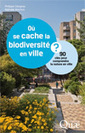 37 collectivités agissent pour allier nature en ville et lutte contre le changement climatique | ville et jardin | Scoop.it