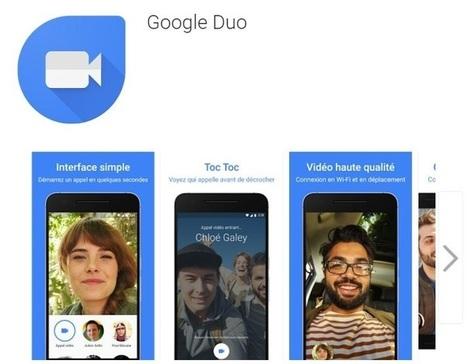 Duo est l'appli mobile de Google pour lancer des appels vidéo en face à face | Applications Iphone, Ipad, Android et avec un zeste de news | Scoop.it