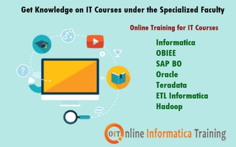 Best E-Learning Sessions for IT Courses at Online Informatica Training | Build your bright career with online training by online informatica training institute | Scoop.it