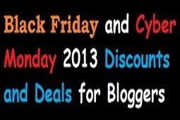 Black Friday / Cyber Monday 2013 Discounts and Deals for Bloggers | Blogging | Scoop.it