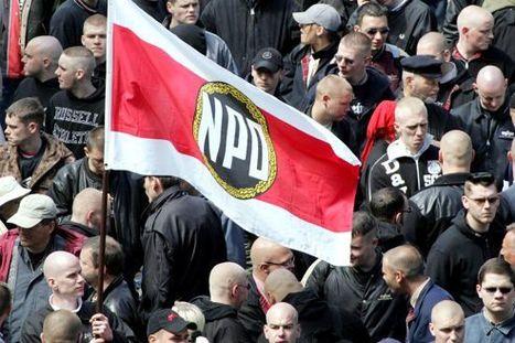 Les néofascistes du NPD dans le viseur de Berlin | Union Européenne, une construction dans la tourmente | Scoop.it