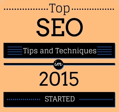 Top SEO Tips And Techniques In 2015 Started | Seo | Scoop.it