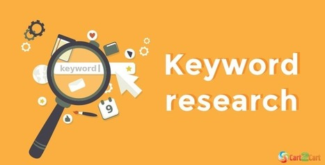 Top 4 Keyword Research Tips - Make Your Store a Search Engine Star   Cart2Cart   Scoop.it