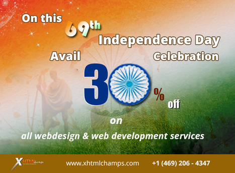 Celebrating Independence Day with Exciting Discount Offers On Web Design And Development Services | xhtmlchamps blog | Web Design and Development | Scoop.it