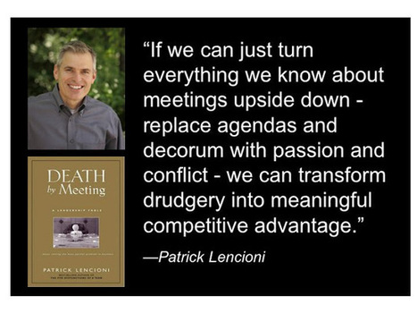 Jeffrey Cufaude, Idea Architects: 10 Tips for Better Meetings: Facilitation Friday #40 | Love Learning | Scoop.it