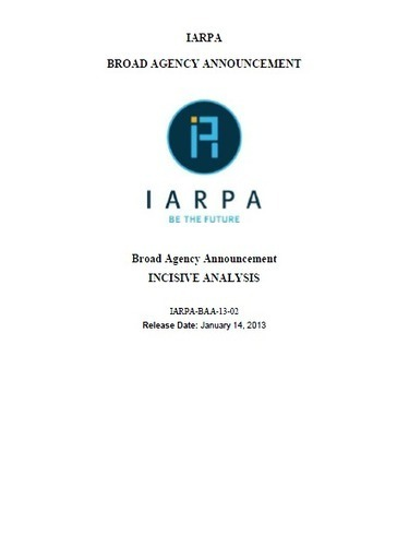 IARPA Office of Incisive Analysis Broad Agency Announcement   Public Intelligence   Information wars   Scoop.it