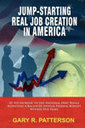 Book Review: Jump-Starting Real Job Creation in America by Gary R. Patterson - Blogcritics.org (blog) | Coffee Party Book Club | Scoop.it