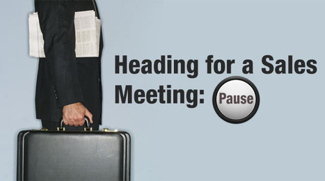 Rethink before you leave for your next Sales Meeting! | Integrity Solutions India | Scoop.it