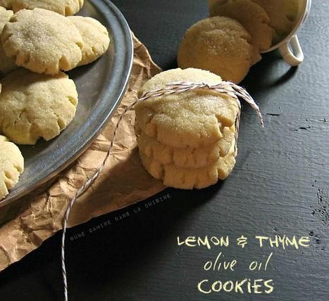 une gamine dans la cuisine: Lemon & Thyme, Olive Oil Cookies | ouro líquido | Scoop.it