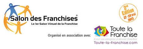 A la recherche de franchises créatrices d'opportunités ? | Les actualités internationales | Salon virtuel des Franchises #2 | Scoop.it